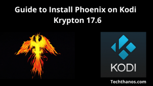 Install Phoenix on Kodi Krypton