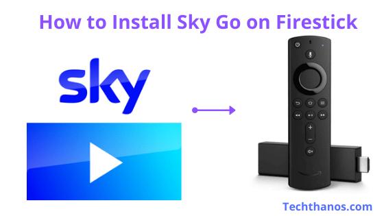 Install Sky Go on Firestick