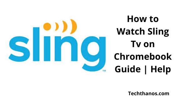 New Chromebooks 2020.How Do I Watch Sling Tv On Google Chrome Archives Tech Thanos