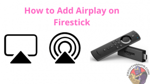 Airplay on Firestick