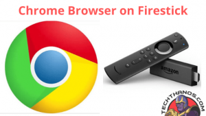 Google Chrome Browser on Firestick