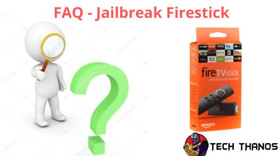 FAQ - Jailbreak Firestick