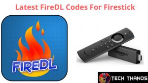 FireDL Codes For Firestick
