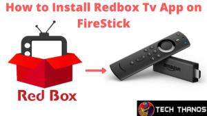 Install Redbox Tv App on FireStick