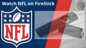 Watch NFL on FireStick