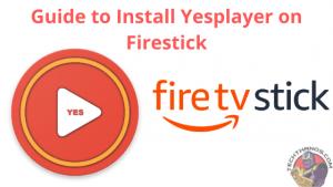 Yesplayer on Firestick