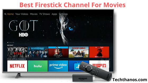 Best Firestick Channel For Movies