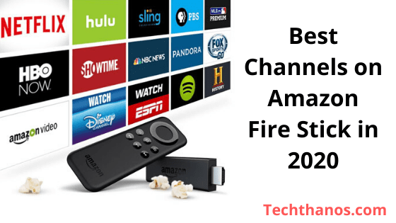 Best Apk For Firestick 2020.Best Channels On Amazon Fire Stick List In 2020 Tech Thanos