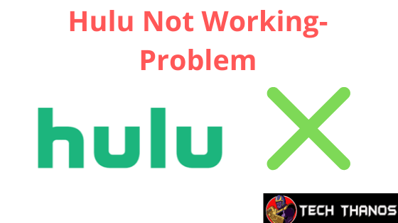 hulu not working