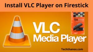 vlc player on firestick