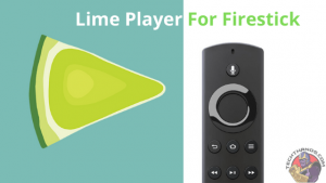 Lime Player For Firestick