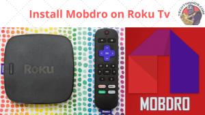Mobdro on Roku Tv