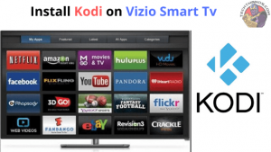 Kodi on Vizio Smart Tv