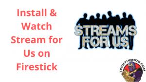 stream for us firestick