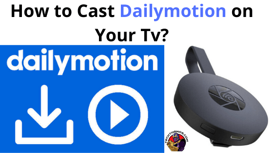 Cast Dailymotion
