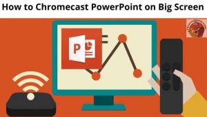 Chromecast PowerPoint on Big Screen tv