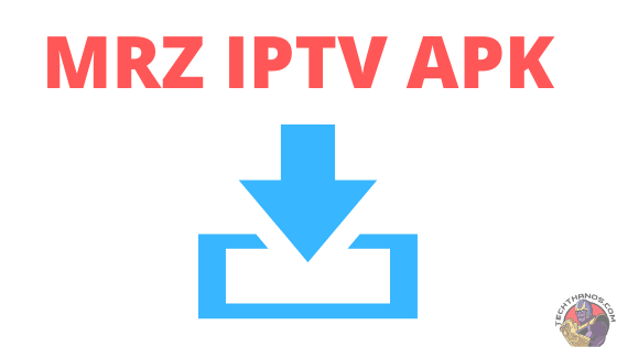 download MRZ IPTV APK
