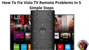 Fix Vizio TV Remote Problems