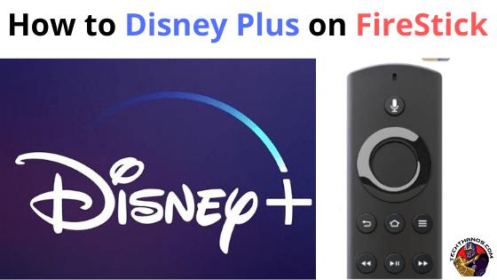 How to Disney Plus on FireStick