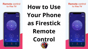 Phone as Firestick Remote