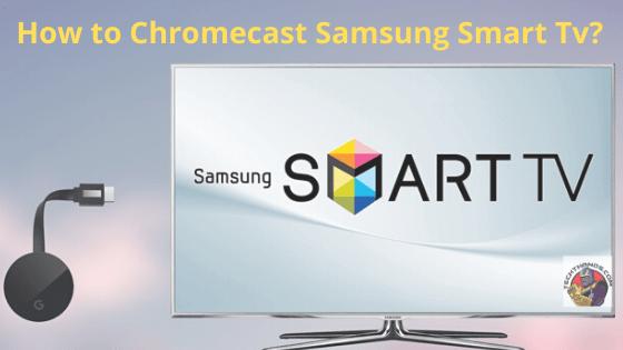 Chromecast Samsung Tv