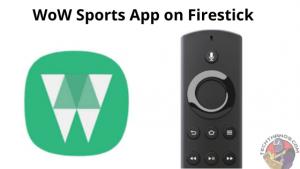 WoW Sports App on Firestick