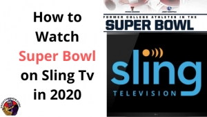 Super Bowl on Sling Tv