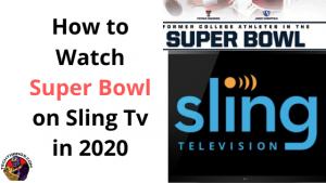 Super Bowl on Sling Tv