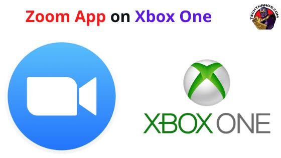 Zoom App on Xbox One