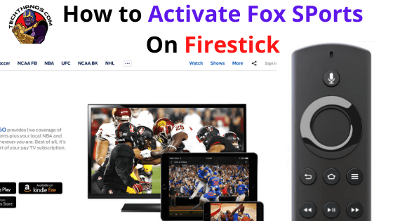 How to Activate Fox SPorts On Firestick