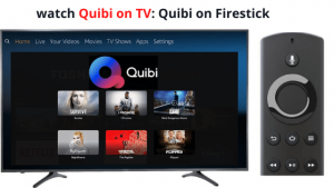 quibi on firestick