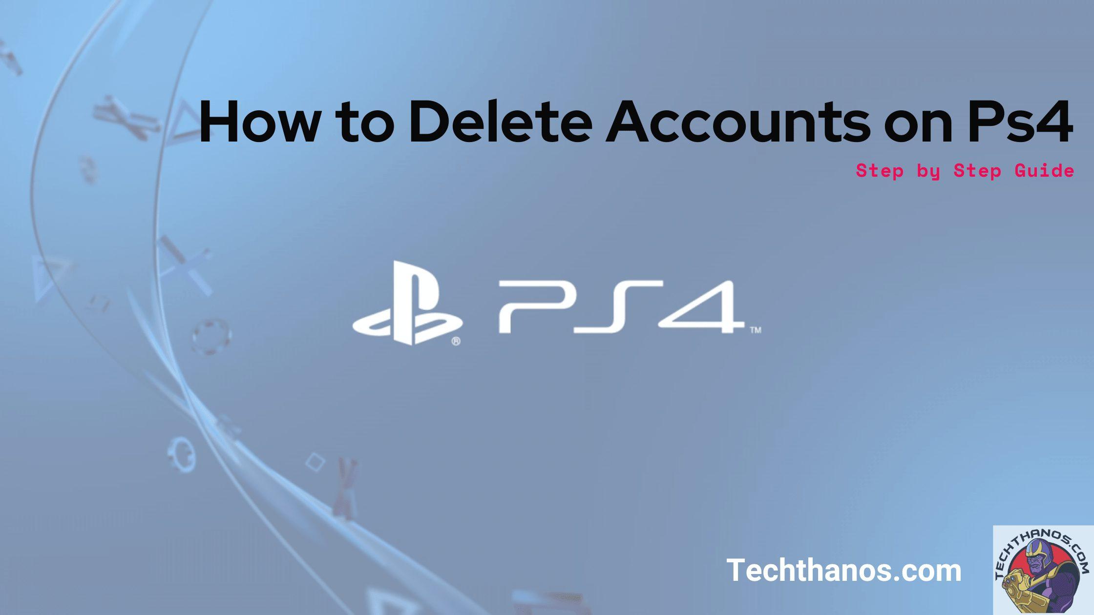 Delete User Account on Ps4