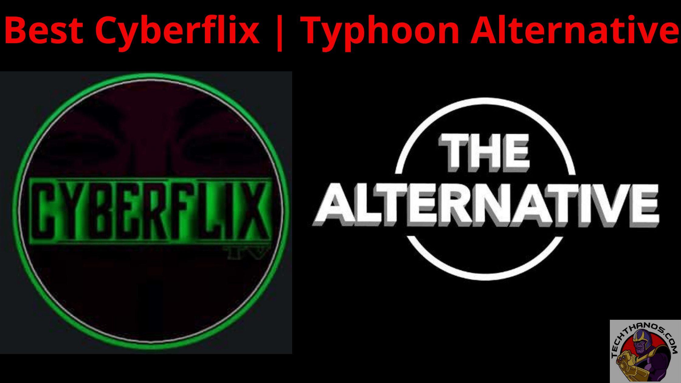 Cyberflix | Typhoon Alternative