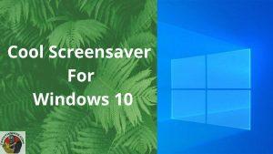 Screensaver For Windows 10