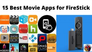 15 Best Movie Apps for FireStick