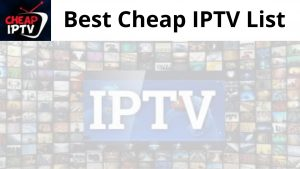 Cheap IPTV List