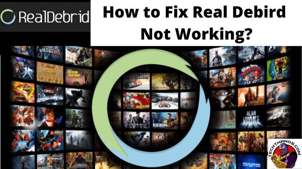 How to Fix Real Debird Not Working_