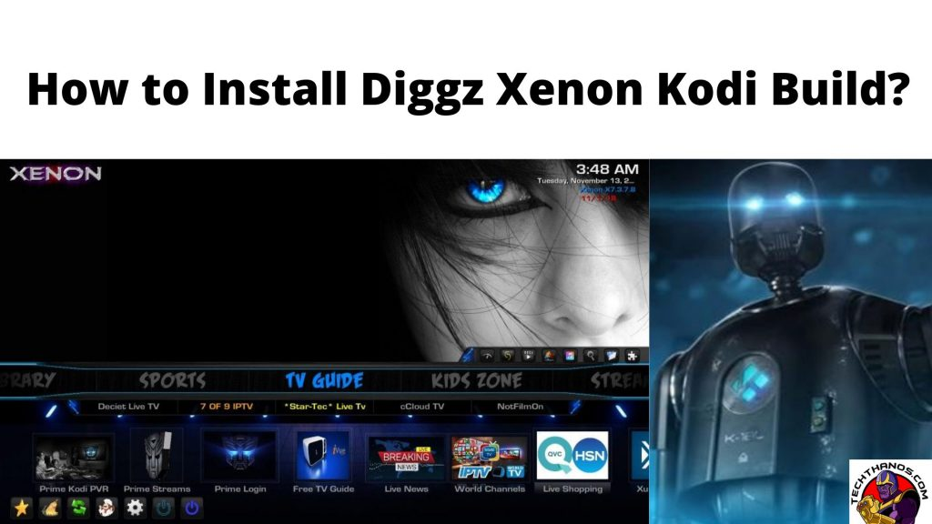 How to Install Diggz Xenon Kodi Build