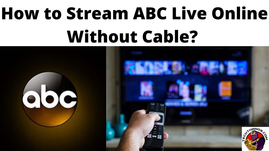 How to Stream ABC Live Online Without Cable