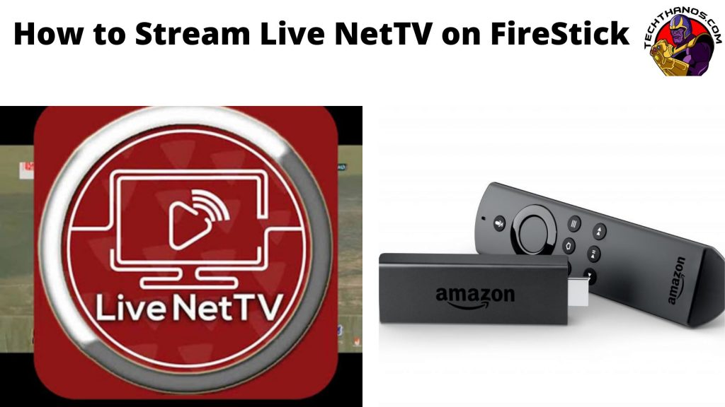 How to Stream Live NetTV on FireStick