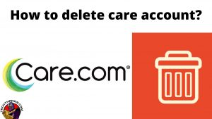 How to delete care account_