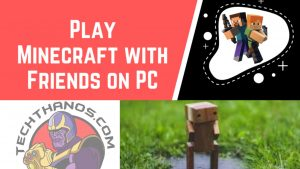 How to play with friends on Minecraft PC?