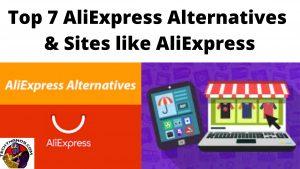 Top 7 AliExpress Alternatives & Sites like AliExpress