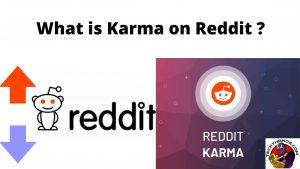 What is Karma on Reddit ?