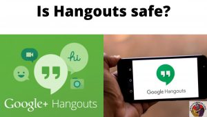 is hangouts safe