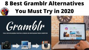 8 Best Gramblr Alternatives You Must Try in 2020
