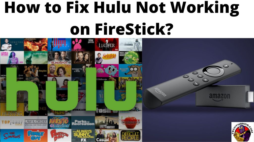 How to Fix Hulu Not Working on FireStick_
