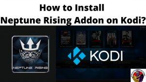How to Install Neptune Rising Addon on Kodi_