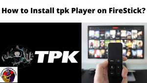 How to Install tpk Player on FireStick_