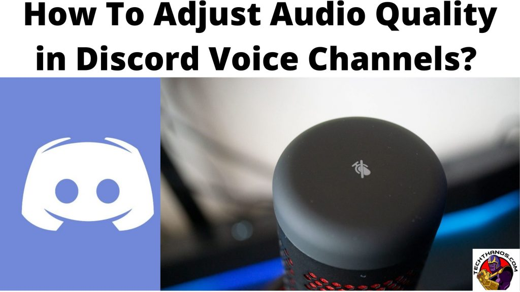 How To Adjust Audio Quality in Discord Voice Channels_ (1)